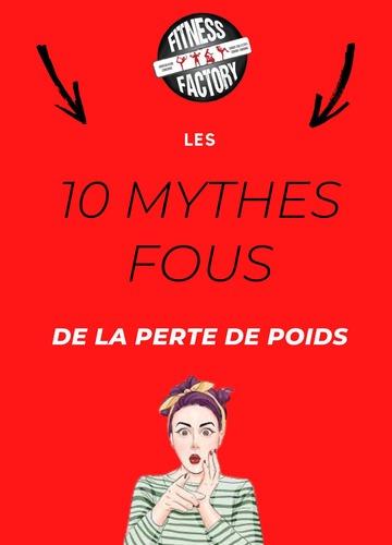 Les 10 mythes FF